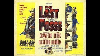 The Last Posse 1953) Trailer