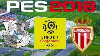 PES 2018 - 2017-18 Ligue 1 - AMIENS vs MONACO