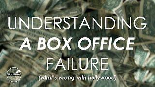 Understanding A Box Office Failure - What