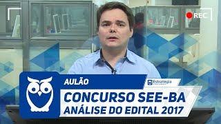 Concurso SEE-BA - Análise do Edital 2017