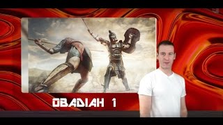 Obadiah Chapter 1 Summary and What God Wants From Us