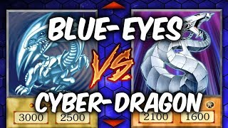 BLUE-EYES vs CYBER DRAGON  (Yu-gi-Oh Competitive Deck Duel)