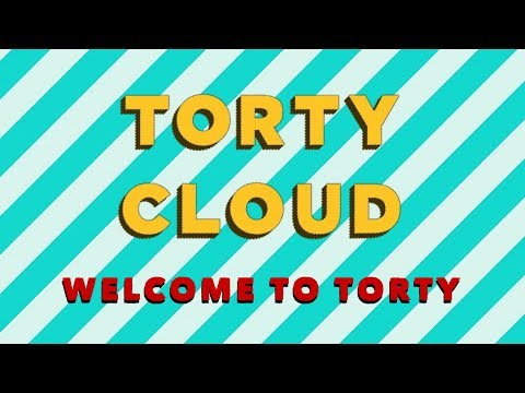TORTY CLOUD - Welcome to Torty