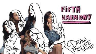 FIFTH HARMONY | Draw My Life