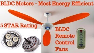 Brushless DC Motors - BLDC Fans Reviews | 5 STAR Rating - Most Energy Efficient Technology