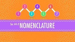 Nomenclature - Crash Course Chemistry #44