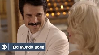 Êta Mundo Bom!: capítulo 73 da novela, segunda, 11 de abril, na Globo