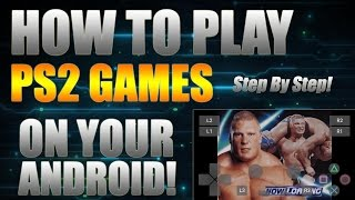 NEW How To Play PS2 Games On Android (Step By Step) Playstation 2 Emulator On Android 2016!