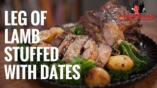 Leg Of Lamb Stuffed with Dates | Everyday Gourmet S6 E74