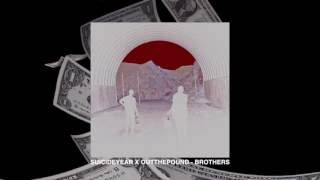 Suicideyear x Outthepound - Brothers [Full Album]