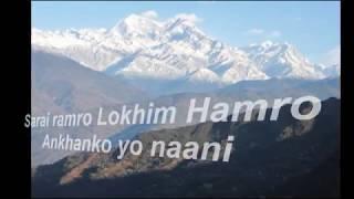 Sarai Ramro Lokhim Hamro Aankhako yo Nani