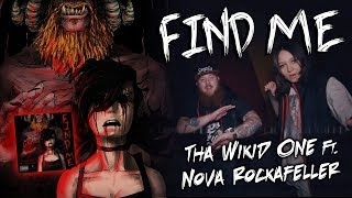 Tha Wikid One & Nova Rockafeller • Find Me [Official Music Video] [HD]