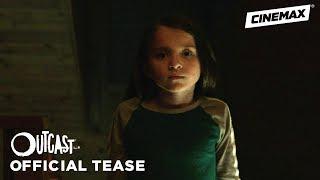 Outcast   Season 2 Official Tease   Cinemax