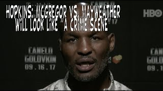 Bernard Hopkins weighs in on McGregor vs. Mayweather bout
