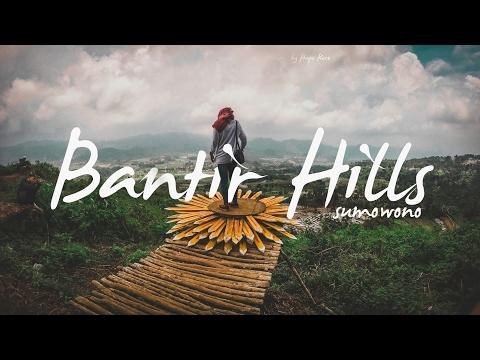 Bantir Hills - Sumowono   #6 Explore Semarang - Central Java