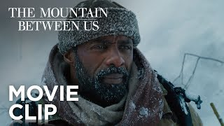 """The Mountain Between Us   """"Not Going To Die"""" Clip   20th Century FOX"""