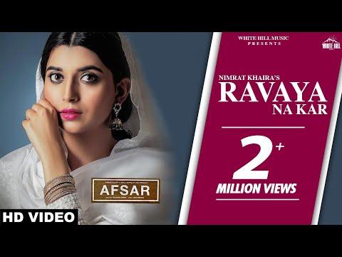Xxx Mp4 Ravaya Na Kar Full Song Nimrat Khaira Tarsem Jassar Preet Hundal AFSAR Punjabi Sad Song 2018 3gp Sex