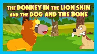 KIDS STORIES - The Donkey In The Lion Skin AND The Dog and The Bone - TIA AND TOFU STORYTELLING