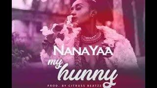 NanaYaa - My Hunny (Audio Slide)