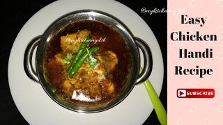 Chicken Handi Recipe | Chicken Boneless Handi Curry Recipe
