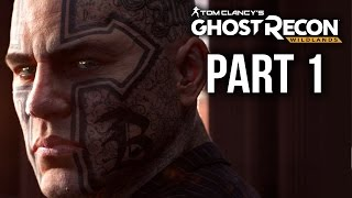 GHOST RECON WILDLANDS Gameplay Walkthrough Part 1 - INTRO (Full Game)