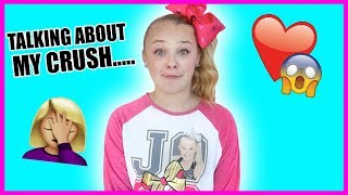 TALKING ABOUT MY CRUSH....(embarrassing)