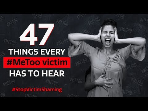 Xxx Mp4 MeToo 47 Things That Every MeToo Victim Has To Hear Pinkvilla Bollywood 3gp Sex