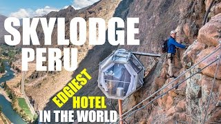 Skylodge - The coolest hotel in the world, Peru