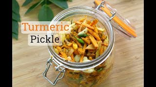 Fresh Turmeric Pickle Recipe - Haldi Achar - Skinny Recipes For Weight Loss