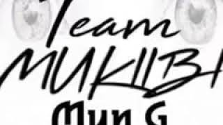 TEAM MUKIIBI   MUN G  Official audio 2017@deejaymich  djmich256@gmail com0703492697