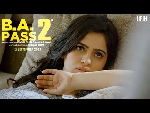 B.A Pass(2) full movie official 2017 Part 2 Hindi/Urdu Audio Movies