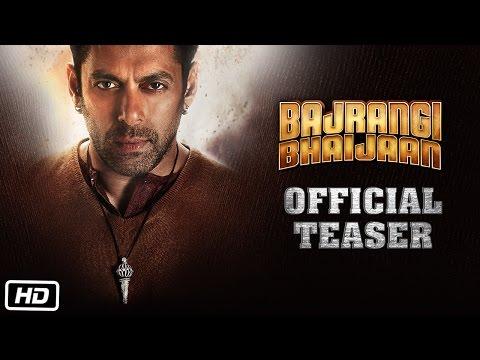 Bajrangi Bhaijaan   Official Teaser ft. Salman Khan, Kareena Kapoor Khan, Nawazuddin Siddiqui