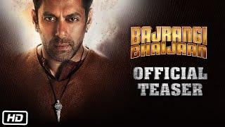 Bajrangi Bhaijaan | Official Teaser ft. Salman Khan, Kareena Kapoor Khan, Nawazuddin Siddiqui