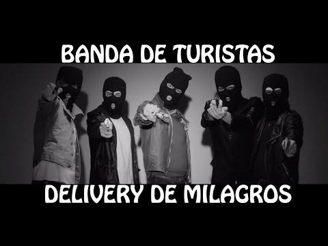 Xxx Mp4 Banda De Turistas Delivery De Milagros Video Oficial HD 3gp Sex