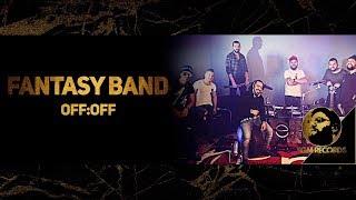 FANTASY BAND - OFF:OFF (LIVE VIDEO, 2017) / Група Фантазия - OFF:OFF