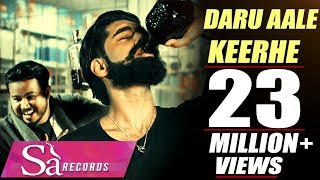 New Punjabi Songs 2016 | Parmish Verma | DARU AALE KEERHE | TEJ SAHI | Sa Records