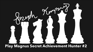 Play Magnus - Secret Achievement Hunter #2