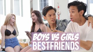 BOYS VS GIRLS (BESTFRIENDS)
