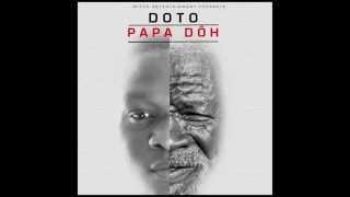 Doto - papa doh [Audio]