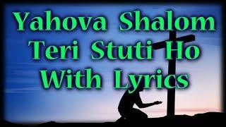 Hindi Christian Song With Lyrics Yahova Shalom Teri Stuti Ho.