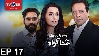 Khuda Gawah - EP # 17 - 27th November 2016