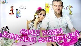 CANLI YAYIN KAHVALTI SOHBETLERİ (2.Bölüm)