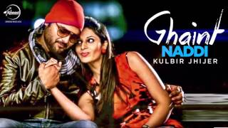 Ghaint Naddi ( Audio Song ) | Kulbir Jhinjer | Latest Punjabi Songs 2013 | Speed Records
