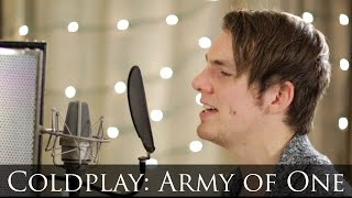 Coldplay  Army Of One Piano  Vocal Cover