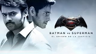 'Prabhas & Mahesh' version of 'Batman Vs Superman' | Dawn Of Justice