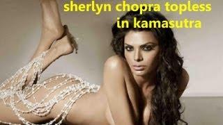 Sherlyn chopra goes TOPLESS in Kamasutra | Latest Bollywood Hindi Movie