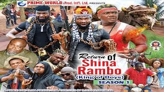 RETURN OF SHINA RAMBO PT 1- latest nollywood / ghallywood 2016 action movies