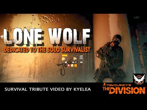 Xxx Mp4 LONE WOLF Dedicated To The Solo Survivalist Survival Tribute Tom Clancy S The Division 3gp Sex