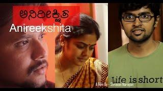Anireekshita-Kannada Short Film