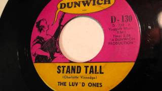 The Luv'd Ones - Stand Tall - Dunwich - Garage 45